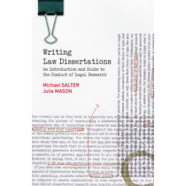Writing Law Dissertations: An Introduction and Guide to the Conduct of Legal Research by Michael Salter, 9780582894358