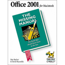 Office 2001 for the Macintosh: The Missing Manual by Nan Barber, 9780596000813