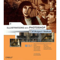 Illustrations with Photoshop: A Designer's Notebook by William Rodamoor, 9780596008598