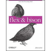 flex and bison by John Levine, 9780596155971