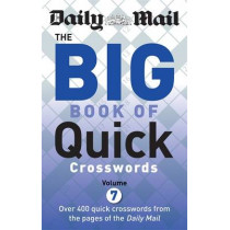 Daily Mail Big Book of Quick Crosswords Volume 7 by Daily Mail, 9780600632658