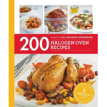 Hamlyn All Colour Cookery: 200 Halogen Oven Recipes: Hamlyn All Colour Cookbook by Maryanne Madden, 9780600633440