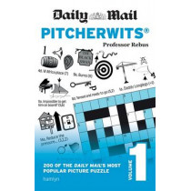 Daily Mail Pitcherwits - Volume 1 by Professor Rebus, 9780600634218