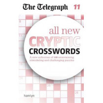 The Telegraph: All New Cryptic Crosswords 11 by The Telegraph Media Group, 9780600634409