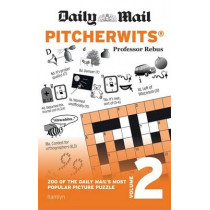 Daily Mail Pitcherwits - Volume 2 by Anna Rebus, 9780600634904