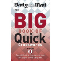 Daily Mail Big Book of Quick Crosswords Volume 8 by Daily Mail, 9780600634935