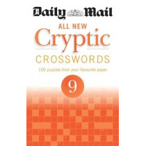 Daily Mail All New Cryptic Crosswords 9 by Daily Mail, 9780600634966