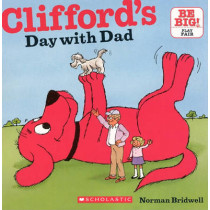 Clifford's Day with Dad by Norman Bridwell, 9780606153065