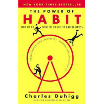 The Power of Habit: Why We Do What We Do in Life & Business by Charles Duhigg, 9780606352147
