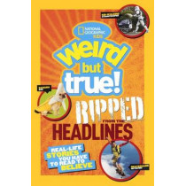 Weird But True!: Real Life Stories You Have to Read to Believe by National Geographic, 9780606355780