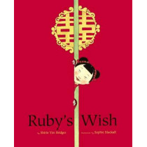 Ruby's Wish by Bridges Shirin Yim, 9780606374439