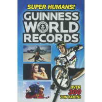 Guinness World Records: Super Humans! by Donald Lemke, 9780606381932
