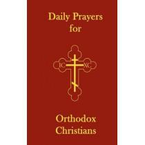 Daily Prayers for Orthodox Christians by John (Ellsworth) Hutchison-Hall, 9780615666204