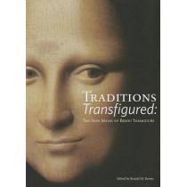 Traditions Transfigured: The Noh Masks of Bidou Yamaguchi by Kendall Brown, 9780615878836