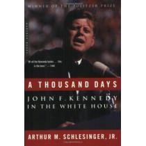 Thousand Days by Jr.,Arthur Schlesinger, 9780618219278