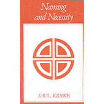 Naming and Necessity by Saul A. Kripke, 9780631128014