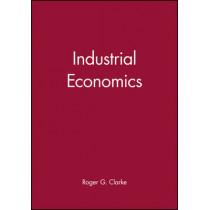 Industrial Economics by Roger G. Clarke, 9780631143055