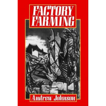 Factory Farming by Andrew Johnson, 9780631178439