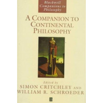 A Companion to Continental Philosophy by Simon Critchley, 9780631190134
