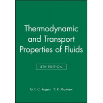 Thermodynamic and Transport Properties of Fluids by G. F. C. Rogers, 9780631197034