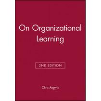 On Organizational Learning by Chris Argyris, 9780631213093