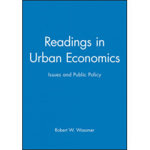 Readings in Urban Economics: Issues and Public Policy by Robert W. Wassmer, 9780631215875