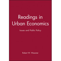 Readings in Urban Economics: Issues and Public Policy by Robert W. Wassmer, 9780631215882