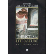 Christian Literature: An Anthology by Alister E. McGrath, 9780631216056