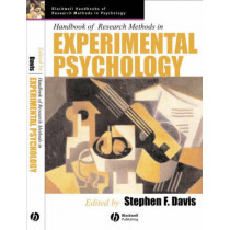 Handbook of Research Methods in Experimental Psychology by Stephen F. Davis, 9780631226499