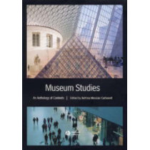 Museum Studies: An Anthology of Contexts by Bettina Messias Carbonell, 9780631228257