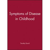 Symptoms of Disease in Childhood by Timothy David, 9780632036356