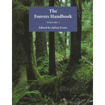 The Forests Handbook, Volume 2: Applying Forest Science for Sustainable Management by Julian Evans, 9780632048236
