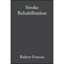 Stroke Rehabilitation: A Collaborative Approach by Robert Fawcus, 9780632049981