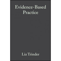 Evidence-Based Practice: A Critical Appraisal by Liz Trinder, 9780632050581