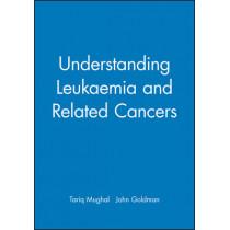 Understanding Leukaemia and Related Cancers by Tariq I. Mughal, 9780632053469