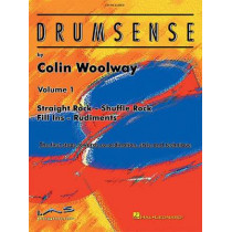 Drumsense Volume 1: The First Steps Towards Co-Ordination, Style & Technique by Colin Woolway, 9780634010040