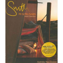 Mr and Mrs Smith Hotel Collection: Australia and New Zealand by Juliet Kinsman, 9780646514505