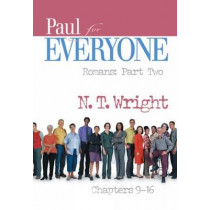 Paul for Everyone: Chapters 9-16 by N. T. Wright, 9780664229122