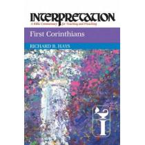 First Corinthians: Interpretation by Richard B. Hays, 9780664234409