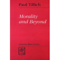 Morality and Beyond by Paul Tillich, 9780664255640