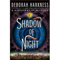 Shadow of Night by Deborah Harkness, 9780670023486