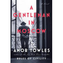 A Gentleman in Moscow by Amor Towles, 9780670026197
