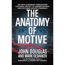 The Anatomy of Motive by Douglas, 9780671023935