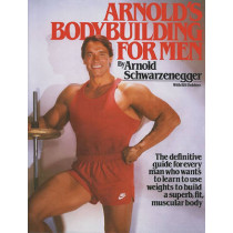 Arnold's Bodybuilding for Men by Arnold Schwarzenegger, 9780671531638