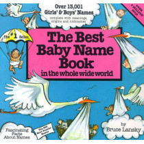 Best Baby Name Book in the Whole Wide World by Bruce Lansky, 9780671544638