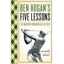Five Lessons: The Modern Fundamentals of Golf by Ben Hogan, 9780671612979