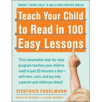 Teach Your Child to Read in 100 Easy Lessons by Siegfried Engelmann, 9780671631987