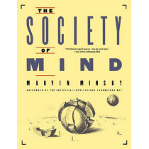 The Society of Mind by Marvin Minsky, 9780671657130