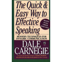 The Quick and Easy Way to Effective Speaking by Dale Carnegie, 9780671724009