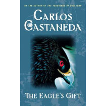 The Eagle's Gift by Carlos Castaneda, 9780671732516